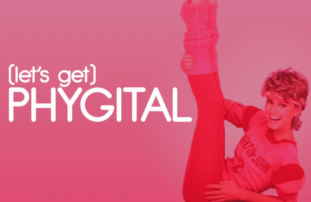 Let's get phygital